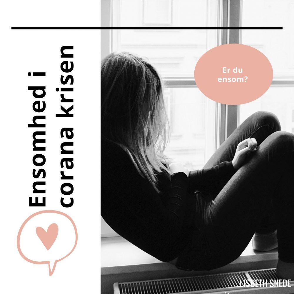 Ensomhed i corona krisen - Lisbeth Snede - Livet med gigt